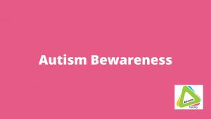 autism-awareness-bewareness